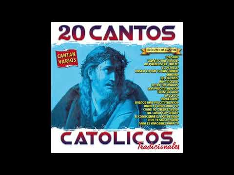20 Cantos Catolicos Tradicionales (Disco Completo)