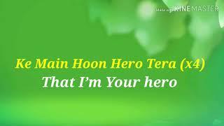 Main Hoon Hero Tera | Lyrics | English translation |