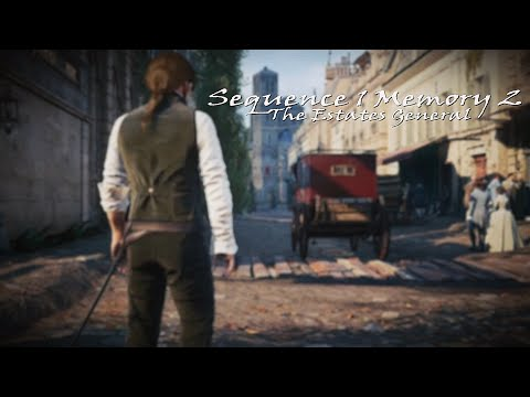 Assassins Creed Unity - Sequence 1 Memory 2: The Estates General