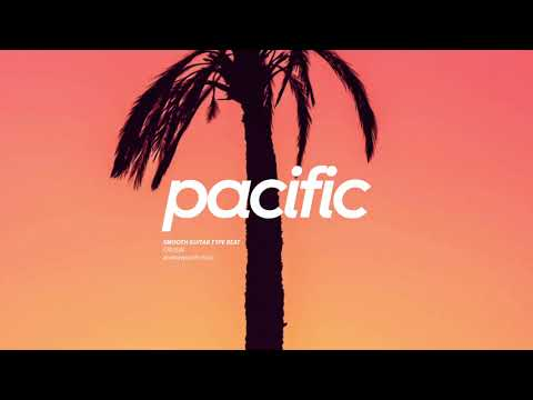 """Cruisin"" - Smooth Guitar Type Beat (Prod. Pacific) 