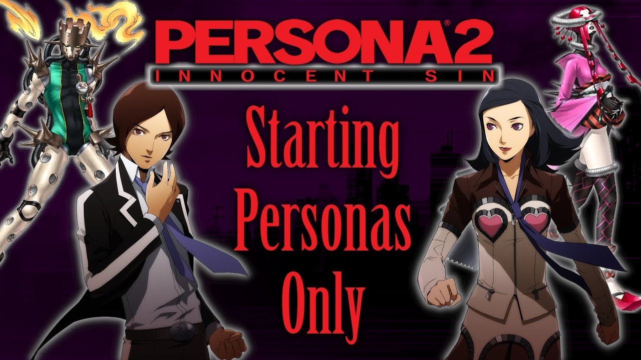 Can You Beat Persona 2: Innocent Sin With Only Starting Personas?