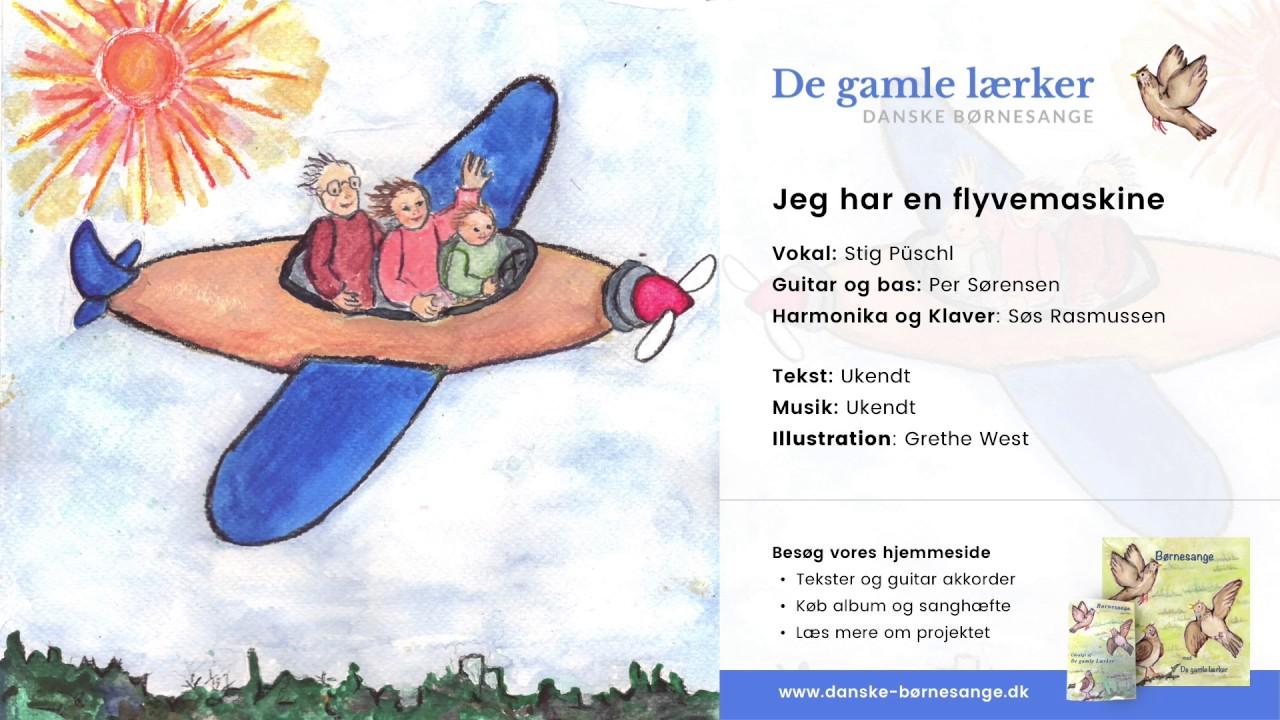 Jeg har en flyvemaskine - De Gamle Lærker (Danske Børnesange)