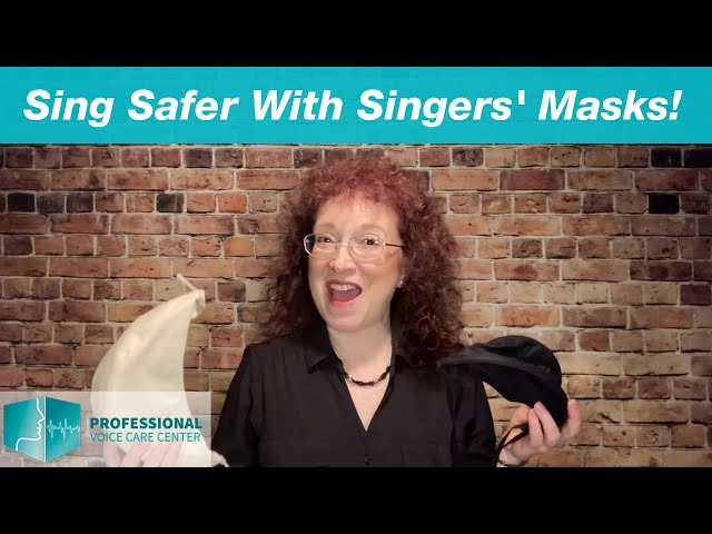 Sing Safer With Singers' Masks - Professional Voice Care Center