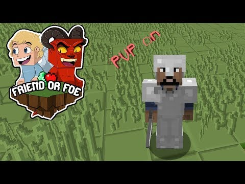 PVP GETS TURNED ON! -  Minecraft Friend or Foe #2