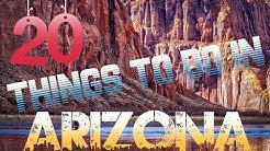 Top 20 Things To Do In Arizona