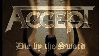 Accept - Die by the Sword