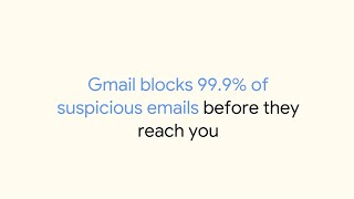 The Safer Way to Email, with Google