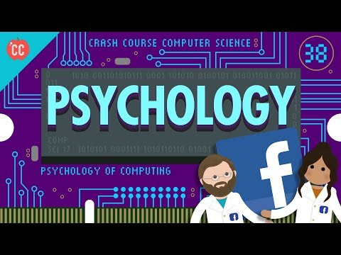 Psychology of Computing: Crash Course Computer Science #38