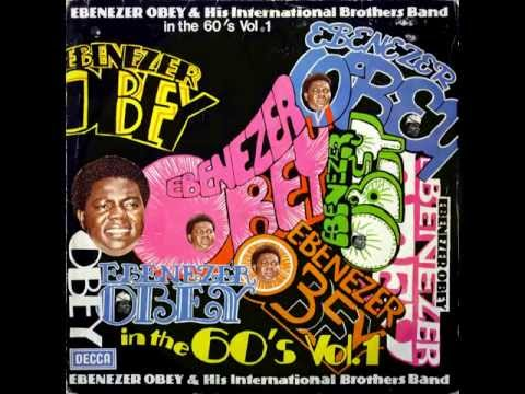 Ebenezer Obey And His International Brothers Band In The 60's Vol 1