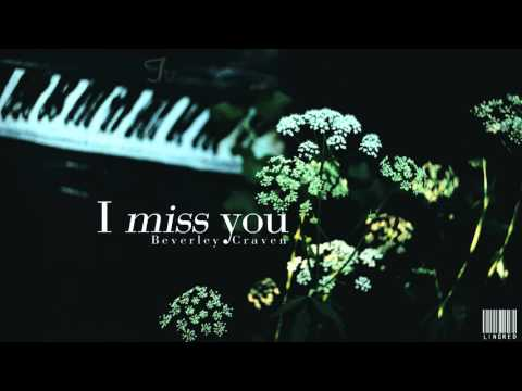 [Lyrics + Vietsub] I miss you - Beverley Craven