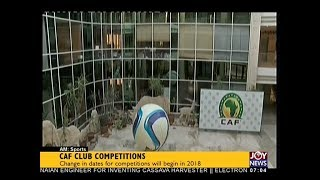 CAF Club Competitions - AM Sports on JoyNews (14-12-17)
