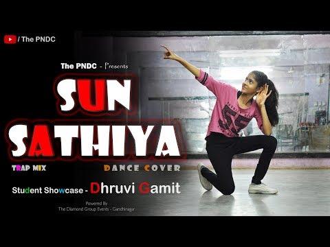 Sun Sathiya - ABCD2 (Trap Mix)    Dance Cover    The PNDC    Dhruvi Gamit    Student Showcase - 2018