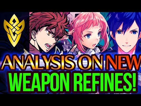 Analysis on NEW Weapon Refineries! | Fire Emblem Heroes - FEH Weapon Refinery Guide