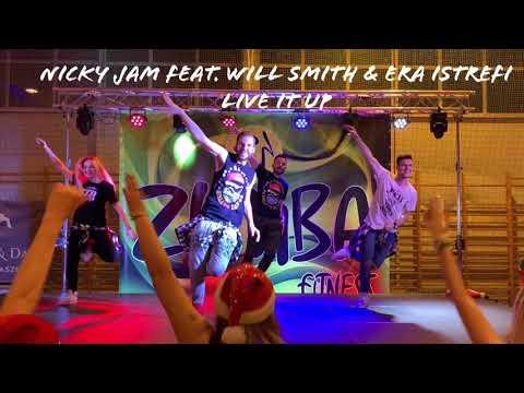 Zumba® - Live It Up - Nicky Jam Feat. Will Smith & Era Istrefi