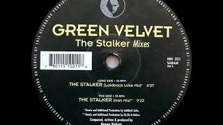 Green Velvet - The Stalker ( Man Mix )