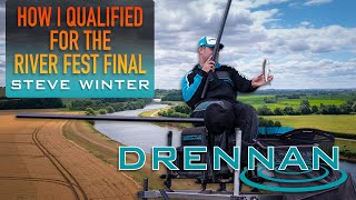 How I Qualified for the River Fest Final | Steve Winter | Match Fishing