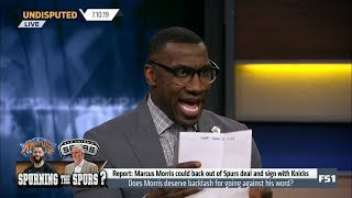 UNDISPUTED | Shannon Sharpe Report: Marcus Morris could back out of Spurs deal and sign with Knicks