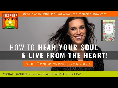 HOW TO HEAR YOUR SOUL & LIVE FROM YOUR HEART! Anne Berube + Her Message From Wayne Dyer After Death