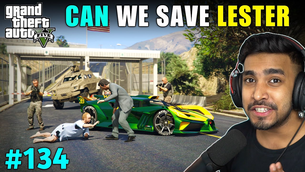 CAN WE SAVE LESTER FROM MAFIA GANG | GTA V GAMEPLAY #134