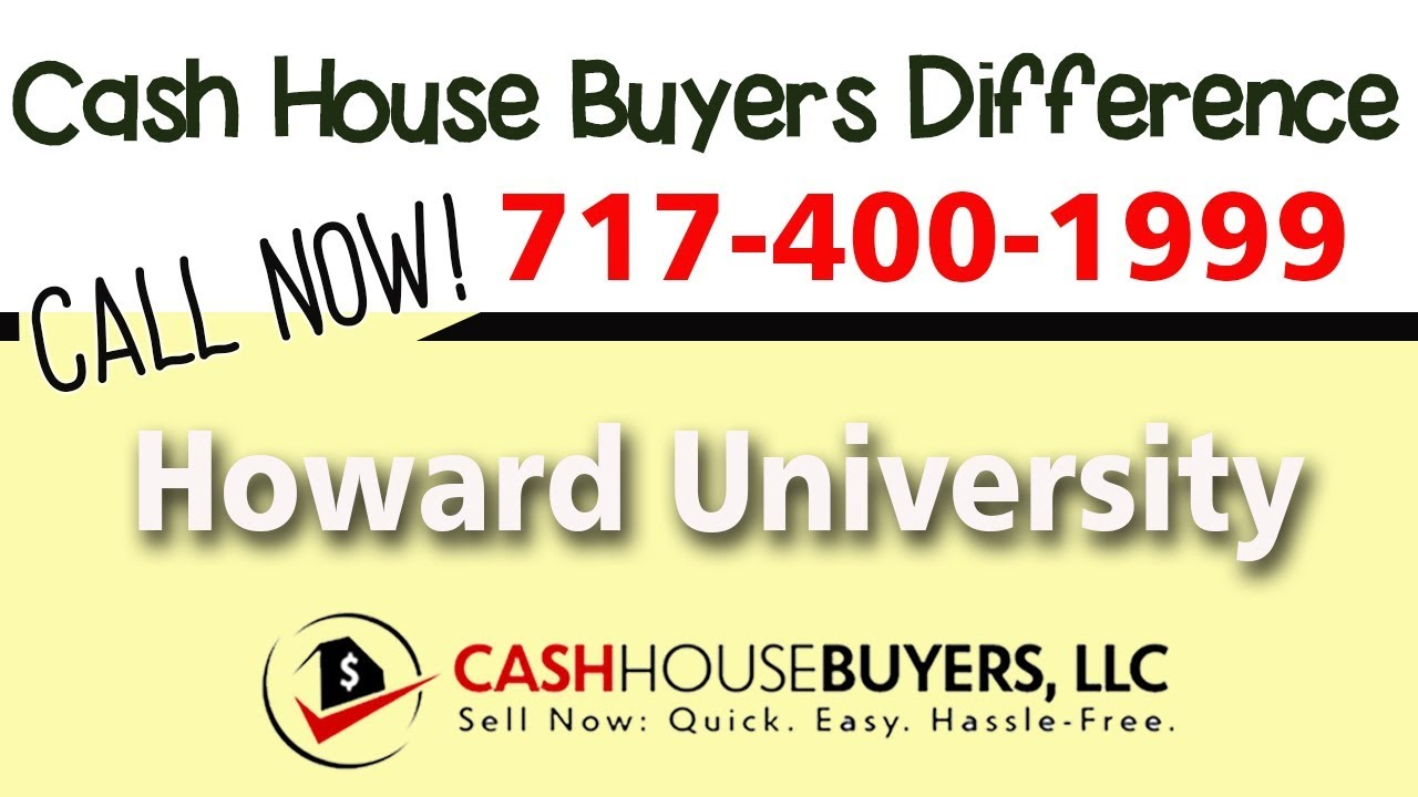 Cash House Buyers Difference in Howard University Washington DC   Call 7174001999   We Buy Houses