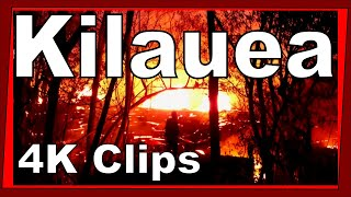 Hawaii 2018 Kilauea Volcano Eruption Lava Clips in 4K UHD