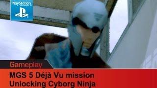 MGS 5 Ground Zeroes  Déjà Vu missions - unlock Cyborg Ninja