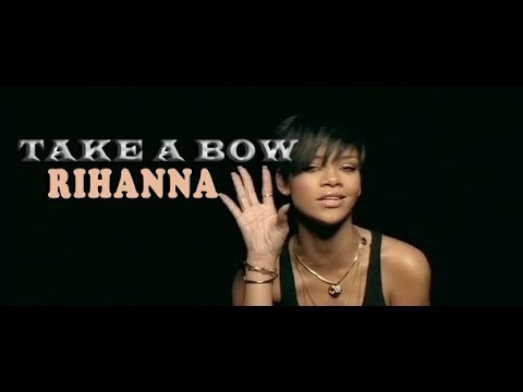 Rihanna  Take A Bow  lirik dan terjemahan