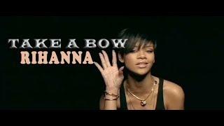 Download Rihanna - Take A Bow   lirik dan terjemahan