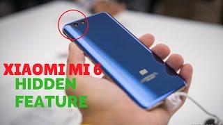 LOOK THIS...!! Xiaomi Mi6 Hidden Feature