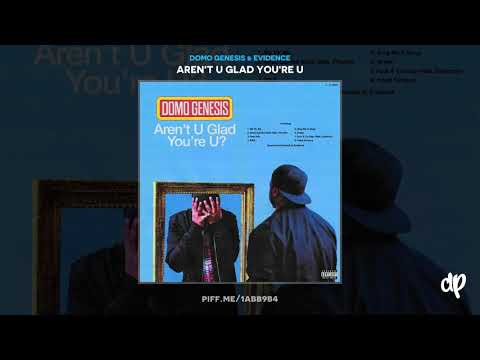 Domo Genesis & Evidence - Shaq Carried Kobe (feat. Phonte) [Aren't U Glad You're U]