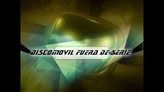 DISCOMOVIL FUERA DE SERIE 2013 INTRO