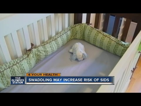 Swaddling your baby may increase SIDS risk, new study says