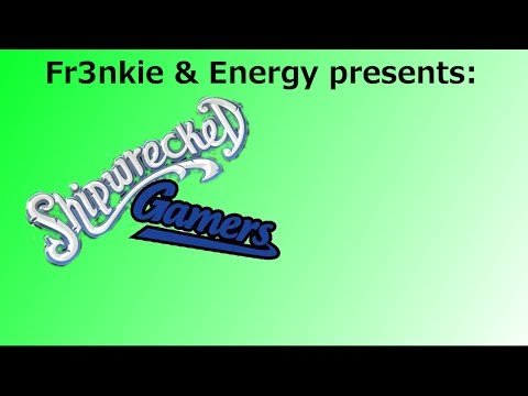 Energy & Fr3nkie's Community - Shipwrecked Gamers