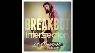 Breakbot - Intersection (Le Nonsense Club Edit)