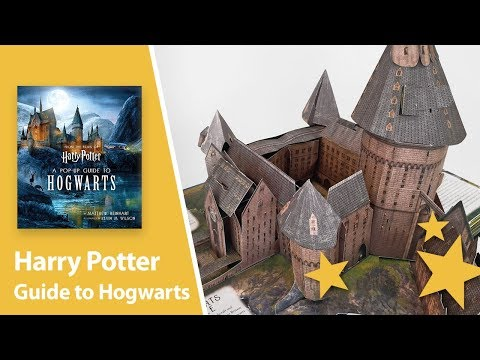 Harry Potter: A Pop-Up Guide to Hogwarts by Matthew Reinhart