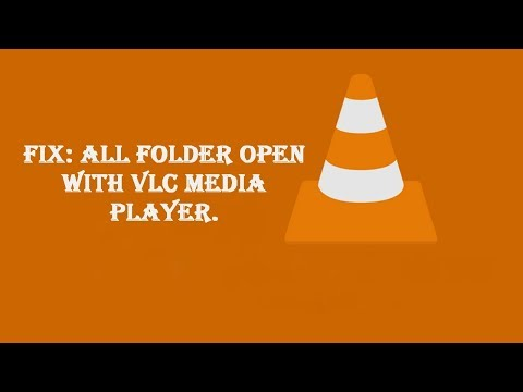 Fix: All Folder Open With VLC Media Player.