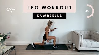 45 Min DUMBBELL LEG WORKOUT at Home | Legs & Glutes with Dumbbells