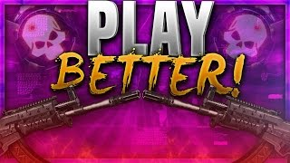 How To PLAY BETTER In BLACK OPS 3! BO3 How To Become A BETTER PLAYER (Get More Kills & Die Less)