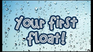Your First Float - What to Expect (and Tips for a Great Experience!)