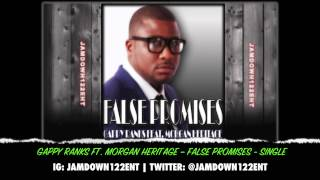 Gappy Ranks Ft Morgan Heritage  - False Promises - Single [Flava McGregor Records] - 2014