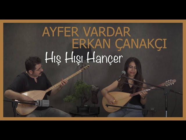 Ayfer Vardar - Hış Hışı Hançer