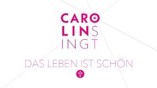Carolin singt - Das Leben ist schön (Sarah Connor Cover)