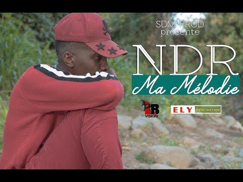 Ndr - Ma mélodie