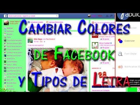 Cambiar El Color De Facebook Y Tipos De Letra