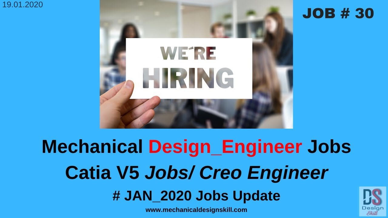 Job Update 30 L Mechanical Design Engineer Job I Catia V5 Jobs L Creo Jobs L India Jobs Youtube