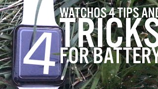 WatchOS 4 Battery Saving Tips