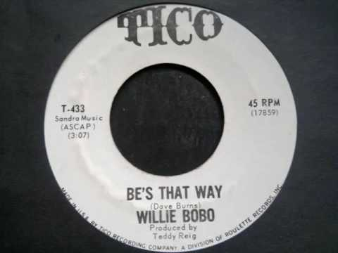 Willie Bobo - Be's That Way