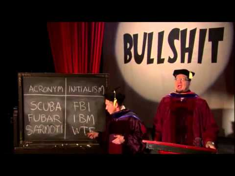 Penn & Teller Bullsh!t - The difference between Acronyms and Initialisms