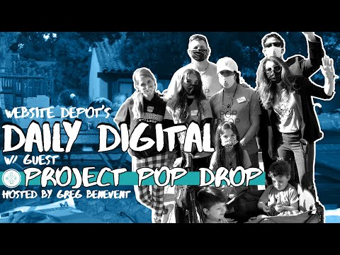 Website Depot's Daily Digital Podcast   Interview with Project Pop Drop