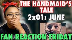 "The Handmaid's Tale Season 2 Episode 1: ""June"" Reaction & Review   Fan Reaction Fridays"